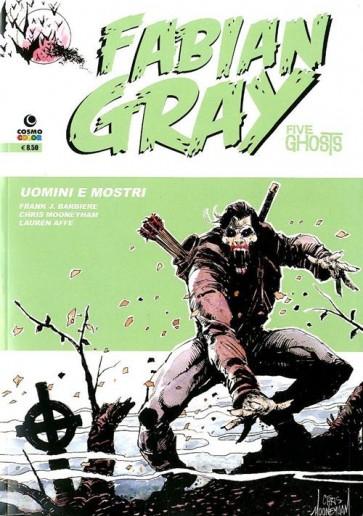 FABIAN GRAY: FIVE GHOSTS 3 - MOSTRI E UMANI