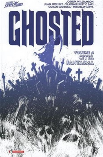 GHOSTED VOLUME 4 - CITTA' FANTASMA