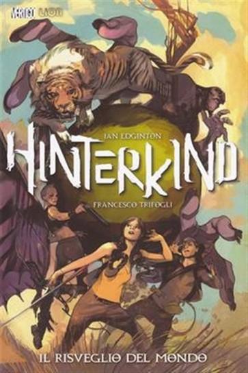 HINTERKIND 1 - IL RISVEGLIO DEL MONDO