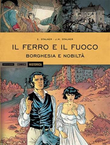 HISTORICA 34 - IL FERRO E IL FUOCO