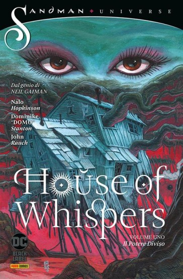 HOUSE OF WHISPERS VOL.1 : IL POTERE DIVISO