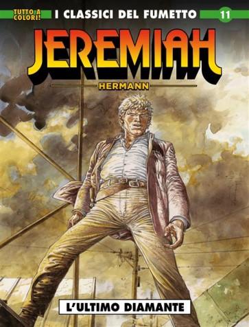 I CLASSICI DEL FUMETTO: JEREMIAH 11 - L'ULTIMO DIAMANTE
