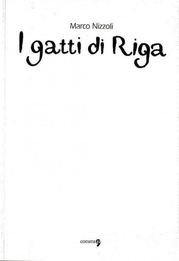 I GATTI DI RIGA - WHITE COVER