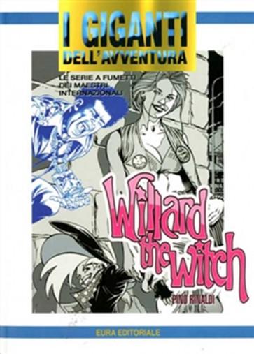 I GIGANTI DELL'AVVENTURA 76 - WILLARD THE WITCH
