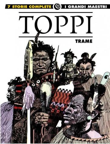 I GRANDI MAESTRI 42: TOPPI - TRAME