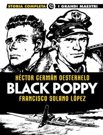 I GRANDI MAESTRI 59: OESTERHELD / SOLANO LOPEZ - BLACK POPPY