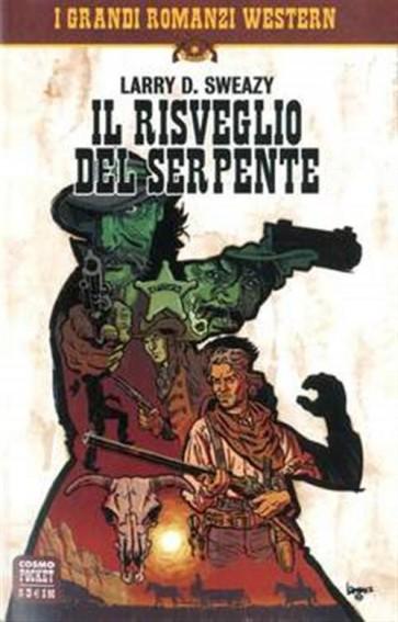 I GRANDI ROMANZI WESTERN 3 - IL RISVEGLIO DEL SERPENTE