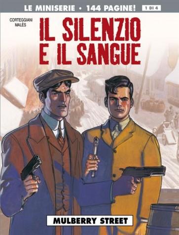 IL SILENZIO E IL SANGUE 1 - MULBERRY STREET