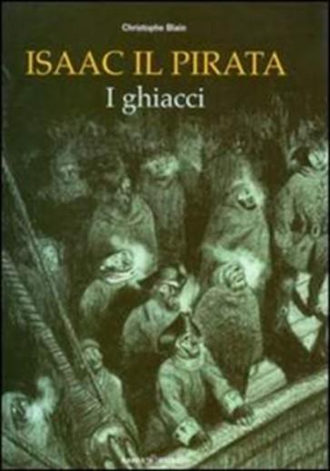 ISAAC IL PIRATA 2: I GHIACCI