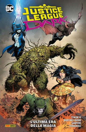 JUSTICE LEAGUE DARK 1: L'ULTIMA ERA DELLA MAGIA