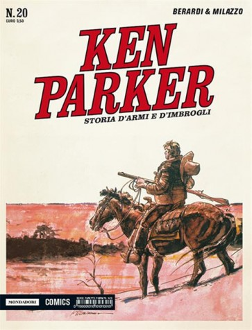 KEN PARKER CLASSIC 20 - STORIA D'ARMI E D'IMBROGLI