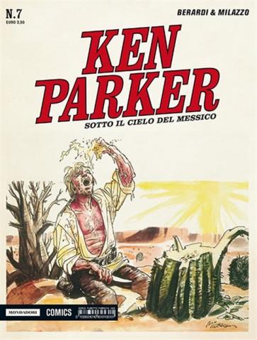 KEN PARKER CLASSIC 7 - SOTTO IL CIELO DEL MESSICO
