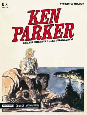 KEN PARKER CLASSIC 8 - COLPO GROSSO A SAN FRANCISCO
