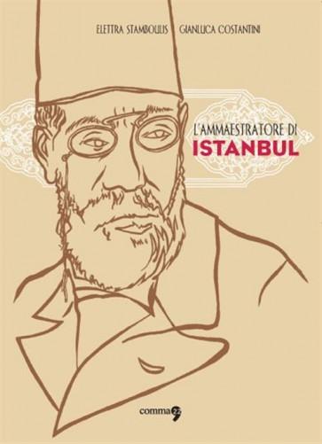 L'AMMAESTRATORE DI ISTANBUL