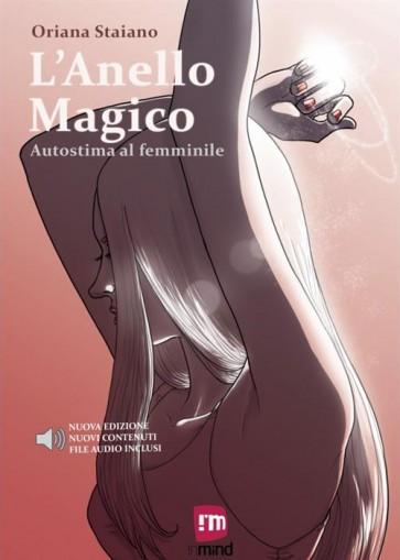 L'ANELLO MAGICO - AUTOSTIMA AL FEMMINILE