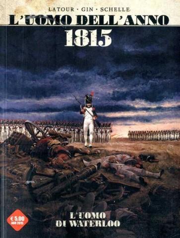 L'UOMO DELL'ANNO 3 - 1815: L'UOMO DI WATERLOO / 1871: L'UOMO CHE DIFESE LA COMUNE