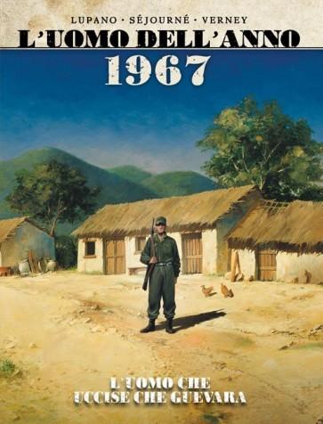 L'UOMO DELL'ANNO 4 - 1894: L'UOMO CHE DIEDE ORIGINE ALL'AFFARE DREYFUSS / 1967: L'UOMO CHE UCCISE CHE GUEVARA