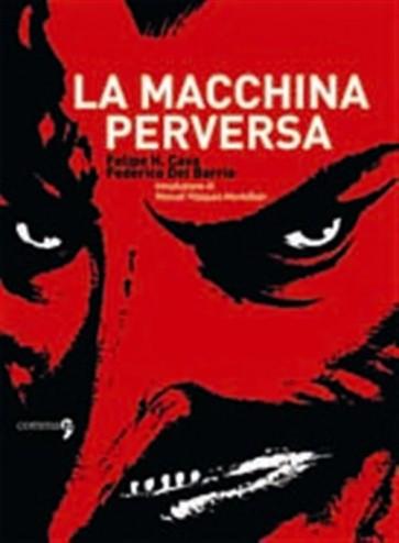 LA MACCHINA PERVERSA