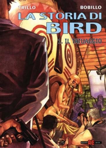 LA STORIA DI BIRD 1 - IL TATUAGGIO