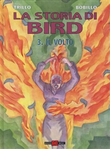 LA STORIA DI BIRD 3 - IL VOLTO