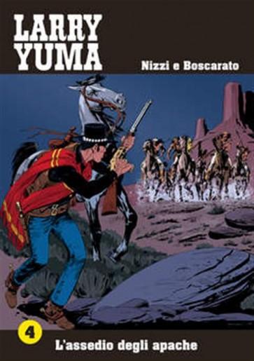 LARRY YUMA VOL 4 - L'ASSEDIO DEGLI APACHE