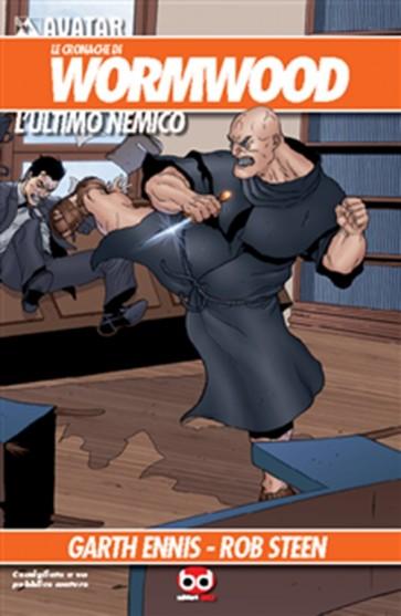 LE CRONACHE DI WORMWOOD 3 - L'ULTIMO NEMICO