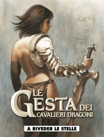 LE GESTA DEI CAVALIERI DRAGONI 4 - A RIVEDER LE STELLE