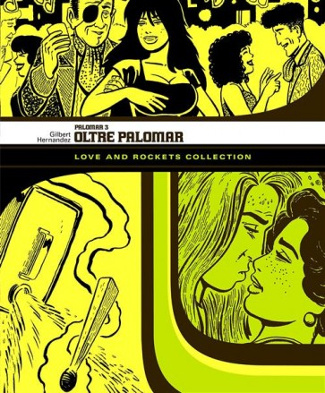LOVE AND ROCKETS COLLECTION: PALOMAR 3 - OLTRE PALOMAR - PANINI 9L