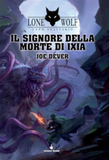 LUPO SOLITARIO 17 - IL SIGNORE DELLA MORTE DI IXIA