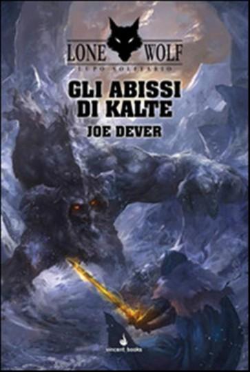 LUPO SOLITARIO 3 - GLI ABISSI DI KALTE