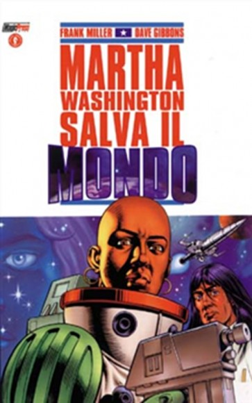 MARTHA WASHINGTON 3: SALVA IL MONDO