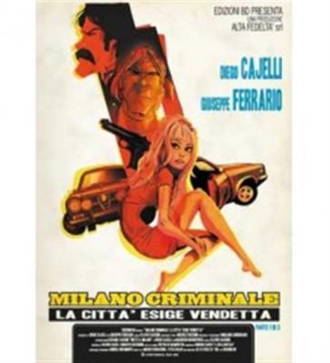 MILANO CRIMINALE 3 LA CITTA' ESIGE VENDETTA 1