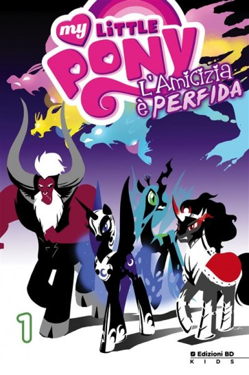 MY LITTLE PONY: L'AMICIZIA E' PERFIDA 1