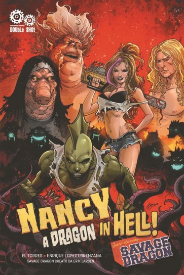 NANCY IN HELL & SAVAGE DRAGON - A DRAGON IN HELL