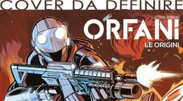 ORFANI LE ORIGINI 103