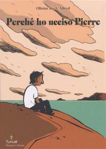 PERCHE' HO UCCISO PIERRE