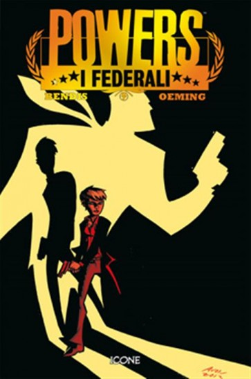 POWERS: I FEDERALI 2 - ICONE - 100% PANINI COMICS