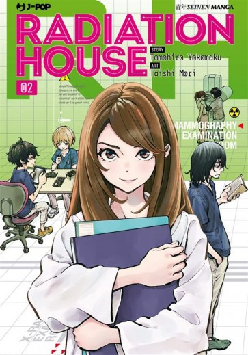 RADIATION HOUSE 2
