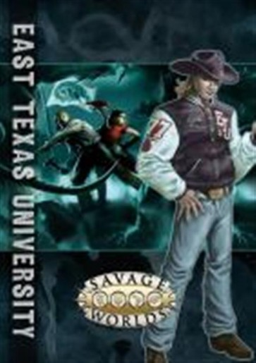 SAVAGE WORLDS - AMBIENTAZIONE - EAST TEXAS UNIVERSITY