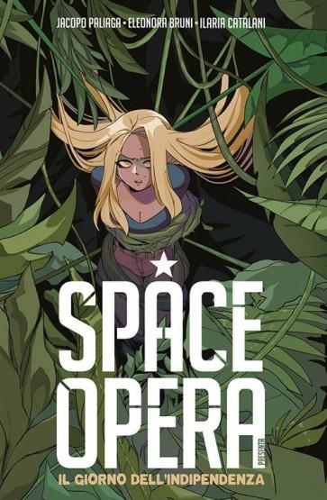 SPACE OPERA  - IL GIORNO DELL'INDIPENDENZA
