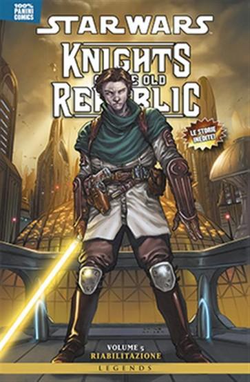 STAR WARS: KNIGHTS OF THE OLD REPUBLIC 5 - RIABILITAZIONE - 100% PANINI COMICS