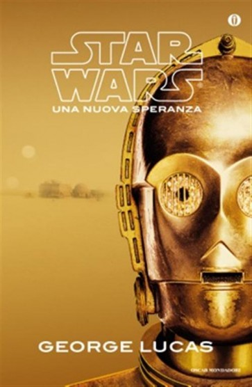 STAR WARS ROMANZO - UNA NUOVA SPERANZA