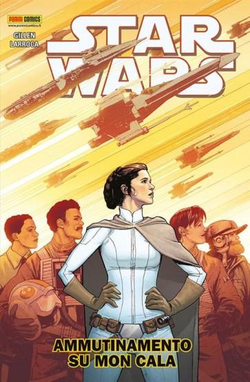 STAR WARS VOLUME 8 - AMMUTINAMENTO SU MON CALA