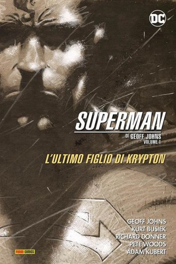 SUPERMAN DI GEOFF JOHNS VOL.1: L'ULTIMO FIGLIO DI KRYPTON