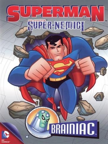 SUPERMAN SUPER NEMICI: BRAINIAC (DVD)