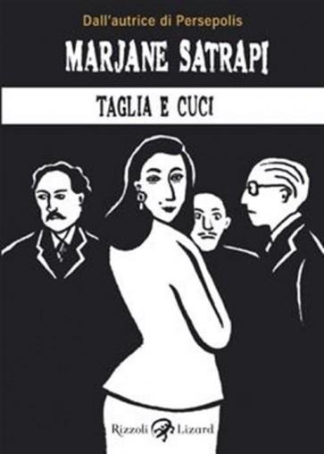 TAGLIA E CUCI NUOVA EDIZIONE - L`ARTE DEL PETTEGOLEZZO A TEHERAN