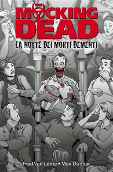 THE MOCKING DEAD: L'ALBA DEI MORTI FETENTI - 100% PANINI COMICS