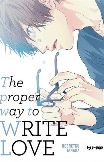 THE PROPER WAY TO WRITE LOVE