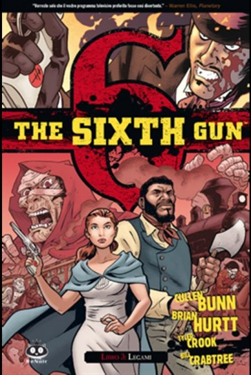 THE SIXTH GUN 3 - LEGATI