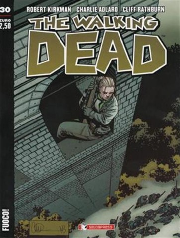 THE WALKING DEAD NEW EDITION 30 - FUOCO!